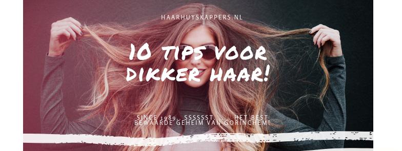 10 Makkelijke tips voor dikker haar!